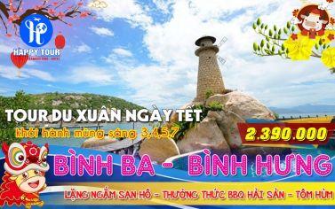 TOUR BÌNH BA - BÌNH HƯNG 3 NGÀY 3 ĐÊM