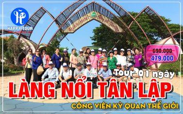 TOUR LÀNG NỔI TẬP LẬP - 1 NGÀY